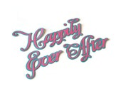 Happily ever after die cut - 1 die (3 in.) - You select the colors (C39)