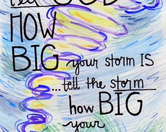 Tell the Storm How Big Your God Is Illustrated Watercolor Print