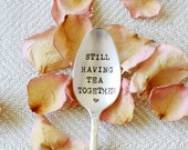 Still Having Tea Together. Stamped Spoon - Tea Lover Gift - Going Away Gift - moving away gift