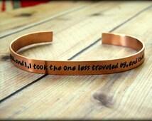 The Road Not Taken Poem, Robert Frost Hand Stamped Copper Cuff Bracelet, Graduation Gift