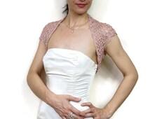 Dusty Pink Shrug, Wedding Lace Bolero, Prom Summer Shrug, Lace Bridal Bolero Jacket, Pink Bridesmaid Shrug Bolero