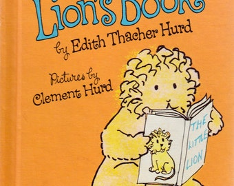 Johnny Lion's Book by Edith Thacher Hurd, illustrated by Clement Hurd