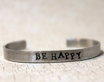 Be Happy Bracelet, Happiness Positive Affirmation Cuff Stacking Bracelet, Don't Worry Be Happy Motivational Jewelry
