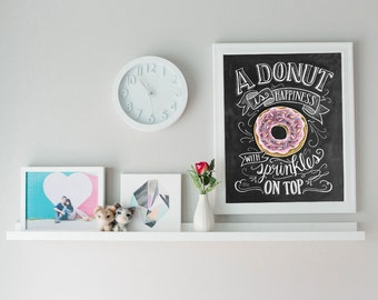 Donut Art Print   Chalkboard Art Print   Donut Is Happiness With Sprinkles  On Top