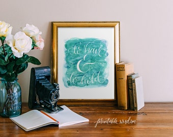 Wedding printable quote decor, hand lettered calligraphy print watercolor print - blue wedding decor typography print Printable Wisdom