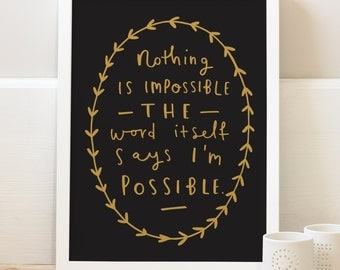 "8x10"" Audrey Hepburn Quote Print - Nothing is Impossible Print - Typography print - Inspirational Audrey Hepburn print"