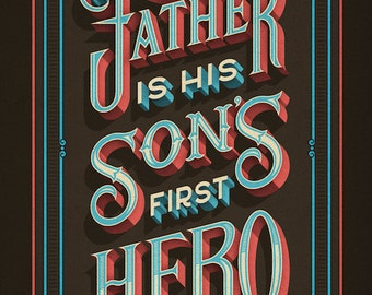 Birthday Gifts for Dad: Father is his sons first hero framed poster