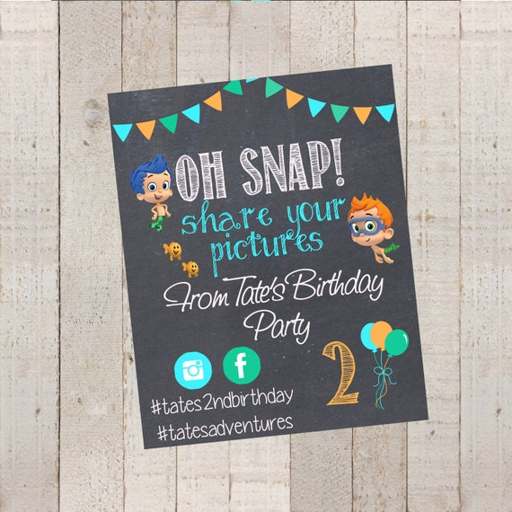 Bubble Guppies Birthday Sign Share Your Photos Sign Hashtag