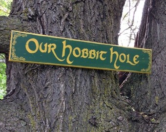 Our Hobbit Hole Distressed Wooden Sign