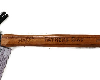 Laser engraved Fathers Day hammer