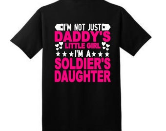 Youth, Soldier's Daughter, Daddys Girl, Military,  I'm not just Daddy's little girl I'm a Soldier's Daughter Youth Vinyl Graphic Tee
