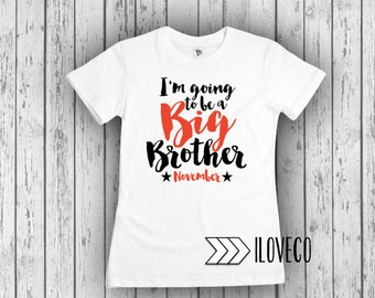 I'm going to be a  Big Brother Or Sister T-shirt or Bodysuit Photo Prop