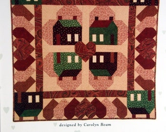 Hearts At Home By Carolyn Beam And Colorado Quilt Designs, Inc. Quilt Pattern Packet 2001