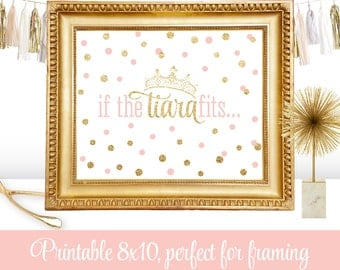 If The Tiara Fits, Princess Birthday Decorations, Little Girl Room Decor Nursery Wall Art Beauty Pageant Crown Sign, Blush Pink Gold Glitter