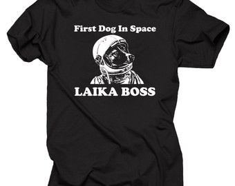 First Dog In Space Laika Boss Funny Space T-shirt Dog in Space T-shirt