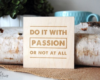 Do it with Passion or not at all - Coaster, Quote Coaster - C-Q1