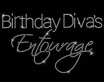 Birthday Diva's Entourage Hot Fix Rhinestone Bling Iron on Heat Transfer For T-shirt