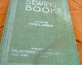 The Sewing Book Edited by Anne L. Jessup Published by The Butterick Publishing Company 1913