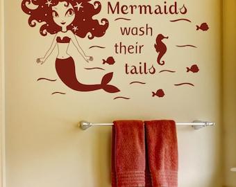 Mermaid Vinyl Wall Decal Even Mermaids Wash Their Tails Bathroom Wall Art Children's Decor -Boy and Girl Vinyl Letters