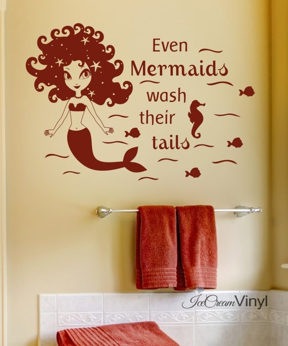Mermaid Vinyl Wall Decal Even Mermaids Wash Their Tails Bathroom Wall Art Children's Decor -Boy and Girl Vinyl Letters
