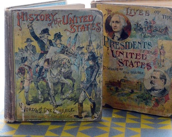 SALE Retro/Vintage set of two antique history books 1890s - US and Presidential history