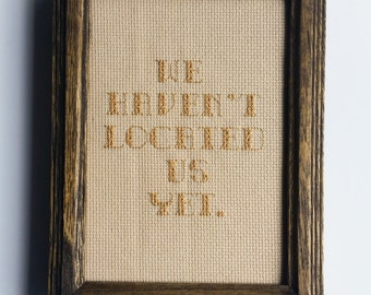 We haven't located us yet... Cross Stitch