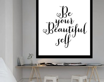 """Typography Poster Digital Download """"be your beautiful self"""""""