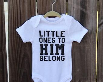Little Ones To Him Belong Baby Onesie, Jesus Loves Me, Jesus Loves Me Onesie, Little Ones, Baby Onesie, Jesus Saves, Religious Onesie, Jesus