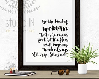 Motivational Print, Black and white print, Inspirational, Typography Print, black and white quote print, INSTANT DOWNLOAD