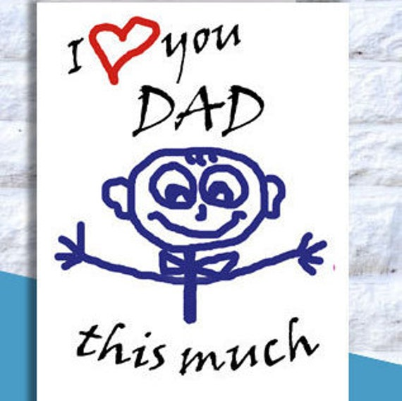 Items similar to i love you dad this much instant - I love you daddy download ...