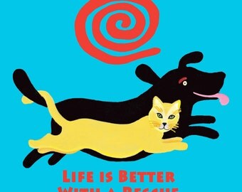 turquoise or royal TEE Life is Better With a Rescue yellow cat black dog copyright Hillary Vermont