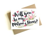 Matron of Honor Card 'Will You Be My Matron of Honor' - Greeting Card, Matron of Honor, Wedding Card, Floral Card, Bridal Party