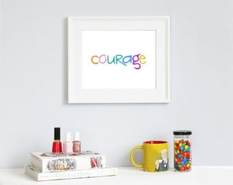 Instant Digital Download || courage || summer colors || 8x10