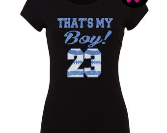 "Custom Glitter ""That's My Boy!"" Football T-Shirt - Customize with Any Number or Color"