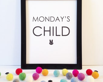 "Monday's Child 8x10"" black and white print • quote wall art • nursery print • baby gift • monochrome decor • personalised birthday gift •"