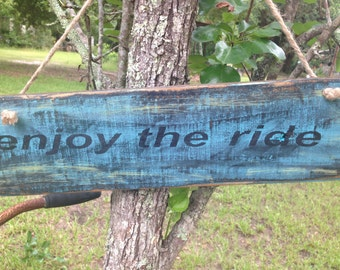 Wood Sign - enjoy the ride