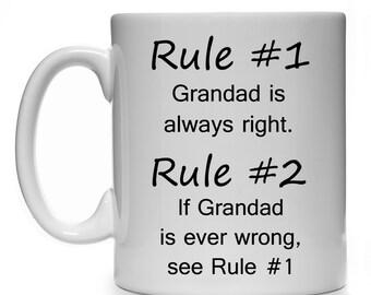 Rule #1 Grandad Is Always Right Rule #2 If Grandad Is Ever Wrong See Rule 1 Mug Cup Gift Present Birthday Christmas