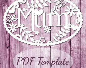 Papercut Template PDF 'Mum' Printable PDF Cut Your Own