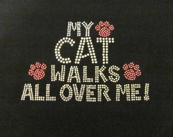 Cat Walks All Over Me Rhinestone