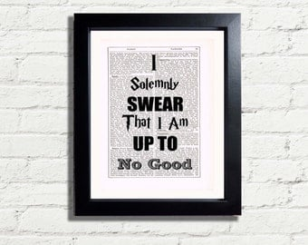 Harry Potter Swear I Am Up To No Good Quote Art Print INSTANT DIGITAL DOWNLOAD Printable Dictionary Style Artwork Wall Hanging Gift Idea