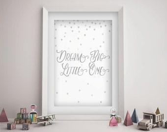 Dream Big Little One Nursery Wall Art Girl -  Silver Stars Baby Shower Gift - Baby Girl Nursery Decor - Printable - Instant Download
