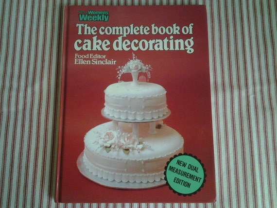 Vintage Cake Decorating book 1982 Australian by ...