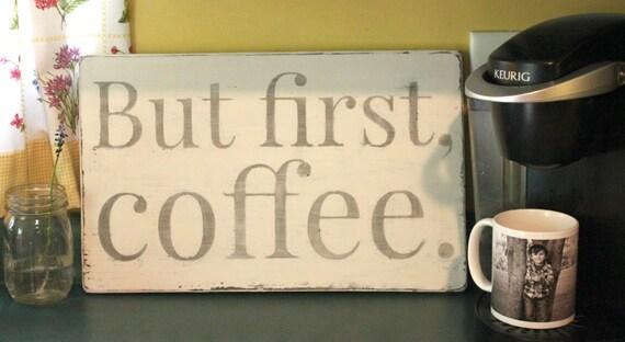 First Coffee Wood Sign Kitchen Decor Rustic Coffee Wall Art Coffee
