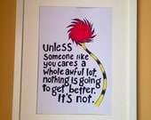 Dr Suess The Lorax Quote Unframed Original Hand Lettered Watercolour Wall Art