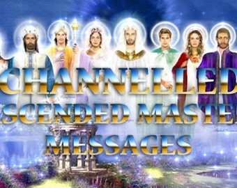 Channelled Message From an Ascended Master
