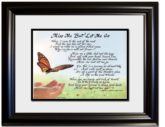 Grief Sympathy Verse Miss Me But Let Me Go Framed And Matted