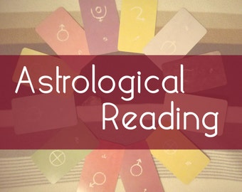 Intuitive Tarot Reading : Astrological Reading! (Personal Chart or Compatibility Reading)