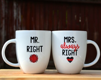 Mr. Right & Mrs. Always Right - Firefighter couple