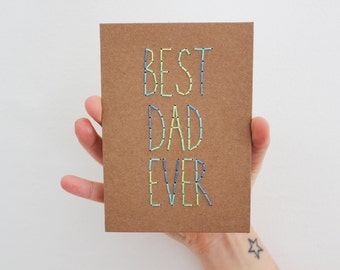Best Dad Ever - Hand Stitched Father's Day Card
