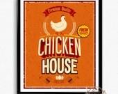 Kitchen poster. Art for kitchen. Chicken House poster, housewarming gift